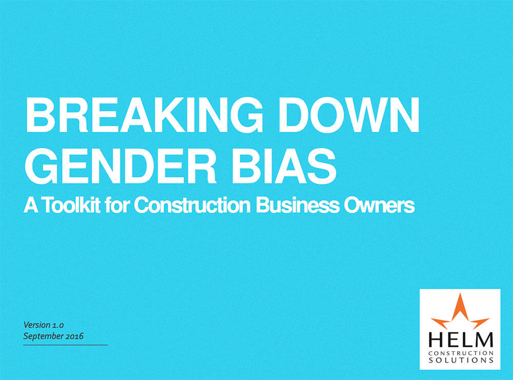 Breaking Down Gender Bias: A Toolkit for Construction Business Owners