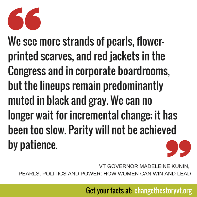 We see more strands of pearls, flower-printed scarves, and red jackets in the Congress and in corporate boardrooms, but the lineups remain predominantly muted in black and gray. We can no longer wait for incremental change; it has been too slow. Parity will not be achieved by patience.